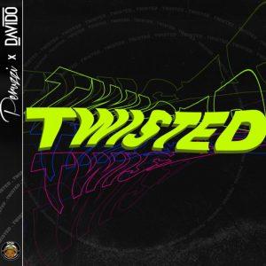 Download Mp3: Peruzzi & Davido - Twisted | Natirovibe