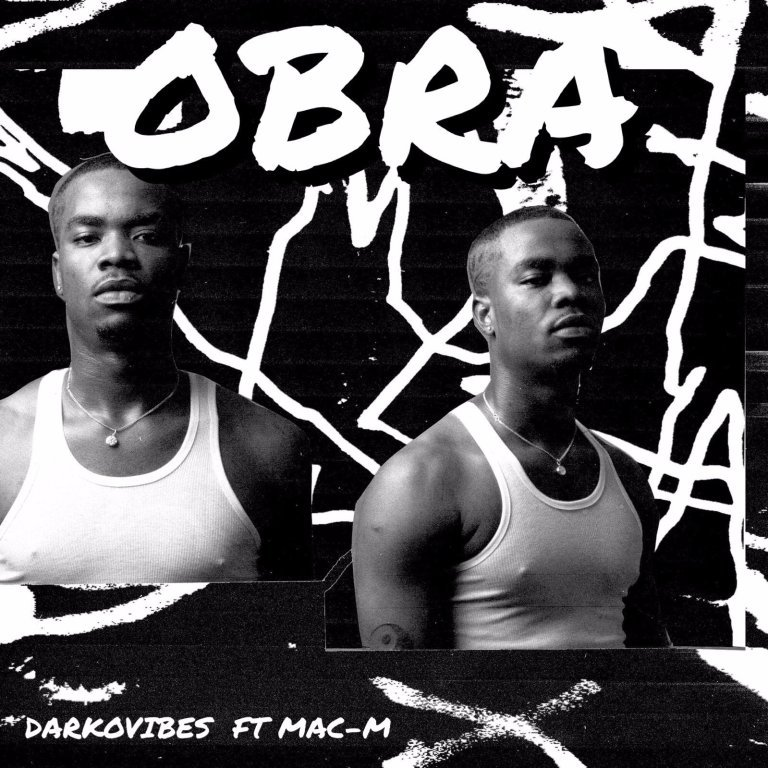 Darkovibes ft. Mac M – Obra Lyrics